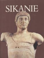 Sikanie, storia e civiltà della Sicilia greca.: AA.VV.