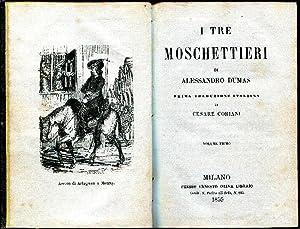 I tre moschettieri. Prima traduzione italiana di: Alessandro Dumas