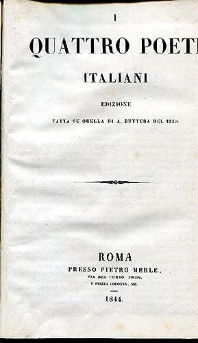 I quattro poeti italiani. Edizione fatta su: Buttura Antonio a