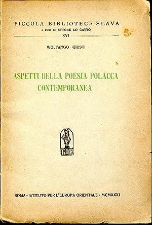 Aspetti della poesia polacca contemporanea: Giusti Wolfango