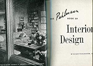 The Pahlmann Book of Interior Design.