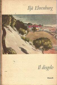 Il disgelo. Seconda edizione.: Ilja Ehrenburg