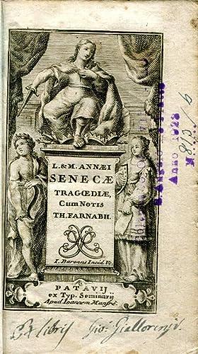 L. & M. Annaei Senecae tragoediae. Cum: Seneca