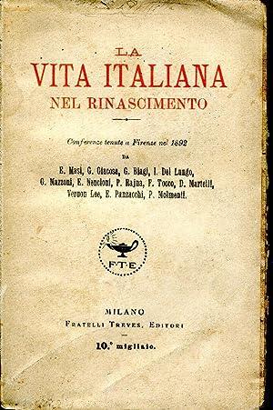 LA VITA ITALIANA NEL RINASCIMENTO. CONFERENZE TENUTE: AA.VV.