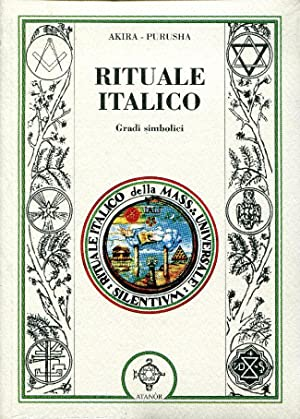 Rituale italico : gradi simbolici .: Akira Purusha