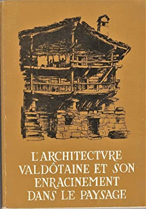 L 39 architecture valdotaine et son enracinement dans le for Architecture et son