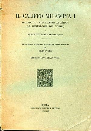 Il califfo Mu'awiya I secondo il Kitab: al Baladuri Ahmad