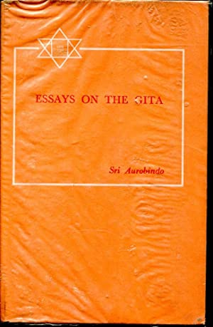 College Life Essay The Essays On The Gita Aurobindo Sri Pharmacy Essay also Renaissance Essay Topics Sri Aurobindo  Essays On The Gita  Abebooks Essay On Life Lessons