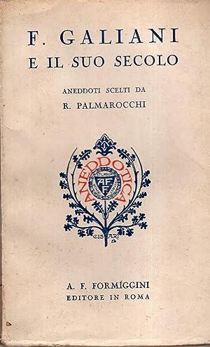 F. Galiani e il suo secolo. Aneddoti: Palmarocchi R.