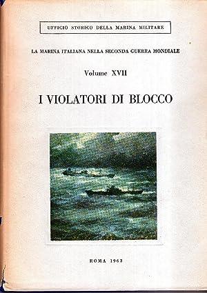 I violatori di blocco. Volume XVII de: De Risio Carlo