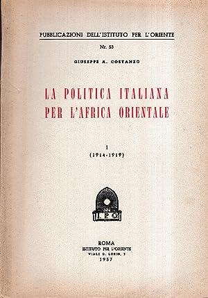 La politica italiana per l' Africa Orientale: Costanzo Giuseppe A.
