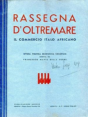 Rassegna d'oltremare. Il commercio italo africano. Rivista: AA.VV.