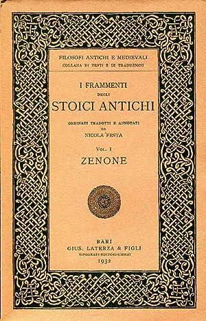 I frammenti degli stoici antichi. Ordinati, tradotti: AA.VV.