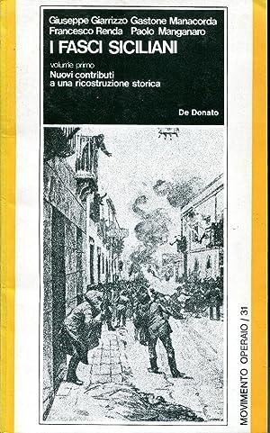 I fasci siciliani, 1: Nuovi contributi a: Giarrizzo Giuseppe et