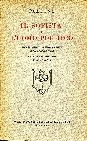 Il sofista e l'uomo politico. Traduzione, prolegomeni: Platone