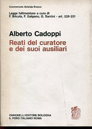 Reati commessi da persone diverse dal fallito.: Alberto Cadoppi