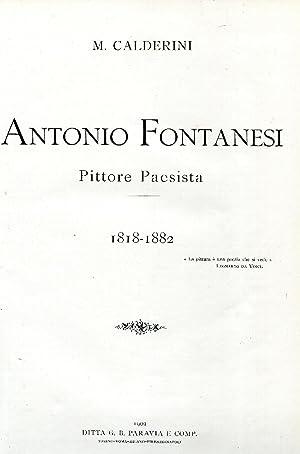 Antonio Fontanesi Pittore Paesista. 1818 - 1882: Calderini Marco
