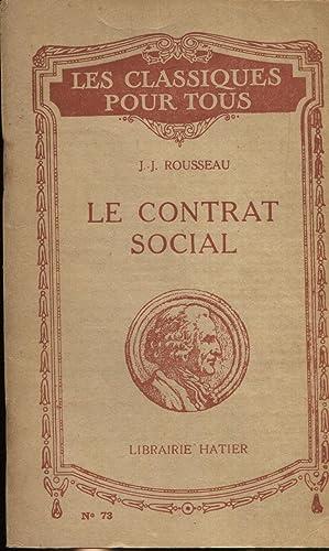 Le contrat social ou principes du droit: Rousseau J.-J.