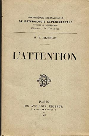 L'attention. Traduit sur le manuscrit de l'auteur par Miss Molloy et Raymond Meunier.