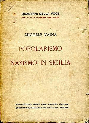 POPOLARISMO E NASISMO IN SICILIA .: VAINA MICHELE.