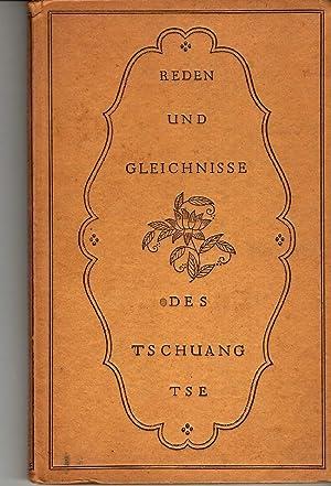 REDEN UND GLEICHNISSE DES TSCHUANG-TSE. DEUTSCHE ANSWAHL