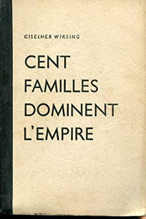 CENT FAMILLES DOMINENT L'EMPIRE