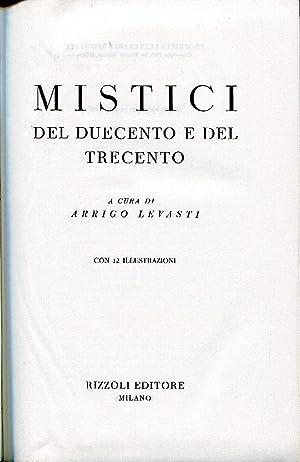 Mistici del Duecento e del Trecento.: Levasti Arrigo (a
