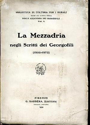 La Mezzadria negli scritti dei Georgofili. (1833-1872).: AA.VV.