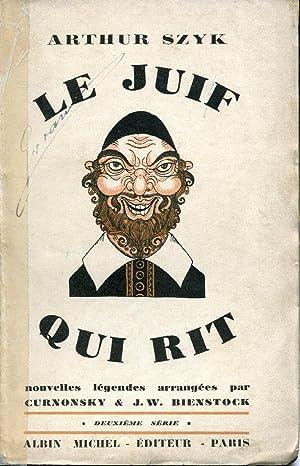 Le Juif qui rit. Nouvelles légendes. 2e: Szyk Arthur (1894-1951)