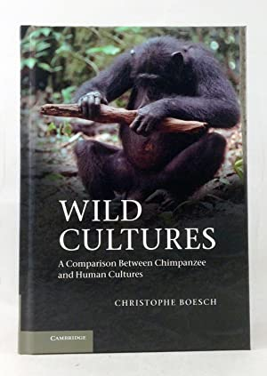 Wild Cultures: A Comparison between Chimpanzee and Human Cultures.: Boesch, Christophe