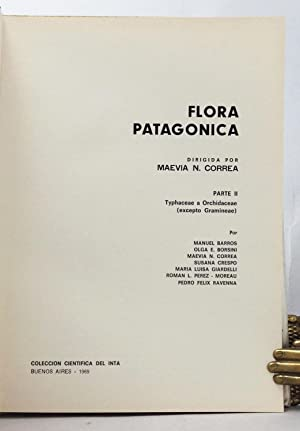 Flora Patagonica - Parte II: Typhaceae a Orchidaceae (excepto Gramineae): Correa, Maevia M. (editor...