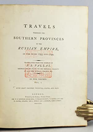 Travels through the Southern Provinces of the Russian Empire, in the Years 1793 and 1794, in 2 ...