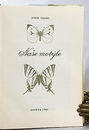 Naše Motýle.: Ponec, Jozef