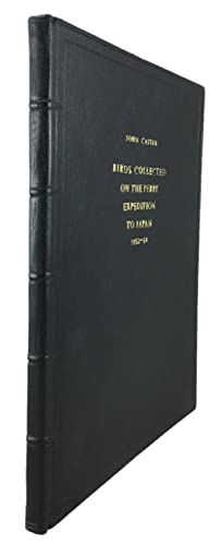 Birds Collected on the Commodore M.C. Perry Expedition to Japan, 1852-1854.: Cassin, John