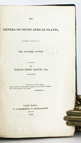 The Genera of South African Plants, arranged according to the Natural System.: Harvey, William ...