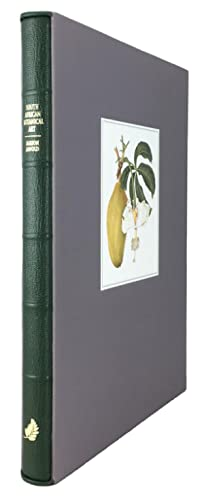 South African Botanical Art: Peeling back the petals (Collector's edition of 100 numbered copies,...