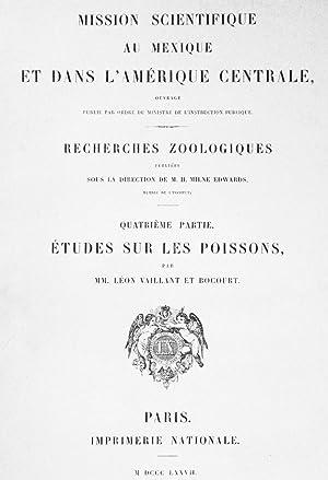 Mission Scientifique au Mexique et dans l'Amérique Centrale: Études sur les Poissons: Vaillant,...