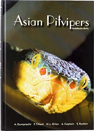 Asian Pitvipers.: Gumprecht, A., Tillack, F., Orlov N., Captain, A., and Ryabov, S.