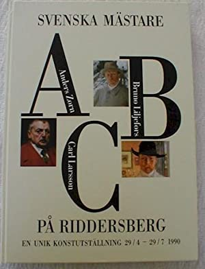 Swedish Masters at Riddersberg ** Limited Edition: Liljefors, Bruno; Carl