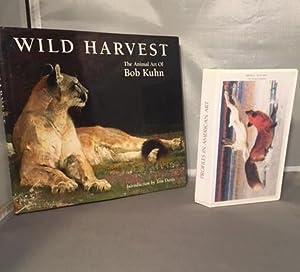 WILD HARVEST - The Animal Art of: Kuhn, Bob; book
