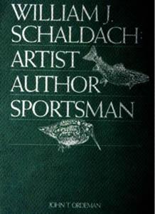 William J. Schaldach: Artist Author Sportsman; **LIMITED: Ordeman, John T.