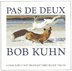 Bob Kuhn: Painting The Wild *** Bonus.: Kuhn, Bob; Adam
