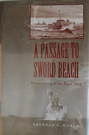 A Passage to Sword Beach: Minesweeping in the Royal Navy
