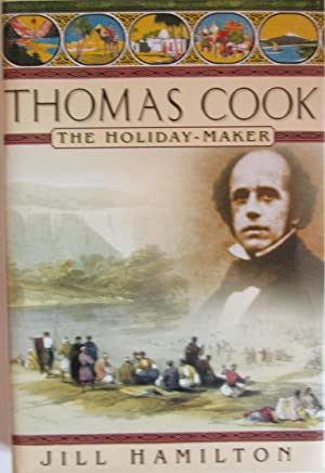 Thomas Cook: The Holiday-Maker