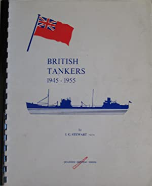 British Tankers 1945-1955 [Quayside Shipping Series]