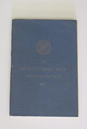 Recruit's Handy Book United States Navy[1917]: Bureau of Navigation