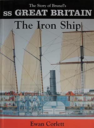 The Iron Ship: The Story of Brunel's SS Great Britain