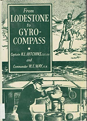 From Lodestone to Gyro-Compass: Hitchins, H.L. and