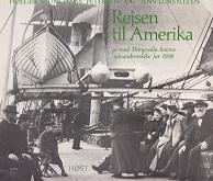 Rejsen til Amerika med Thingvalla Liniens udvandrerskibe: Munchaus-Petersen, H. and