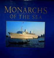 Monarchs of the Sea The great ocean Liners: Ulrich, K